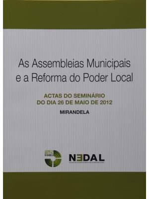 As Assembleias Municipais e a Reforma do Poder Local - António Cândido de Oliveira (coord.)